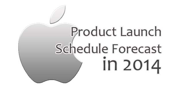 product launch forecast 2014